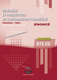 Contrôle et production de l'information financière T2 - Enoncé: Processus 2 du BTS CG