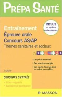 Entraînement : Epreuve orale, Concours AS/AP
