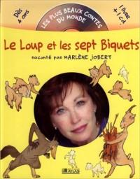 Le Loup et les 7 biquets (1 livre + 1 CD audio)