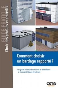 Comment choisir un bardage rapporté ?: Exigences à satisfaire en fonction de la destination et des caractéristiques du bâtiment