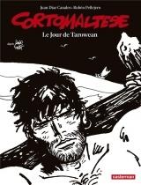 Corto Maltese en noir et blanc, Tome 15 : Le jour de Tarowean
