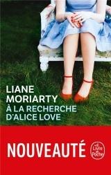 À la recherche d'Alice Love [Poche]