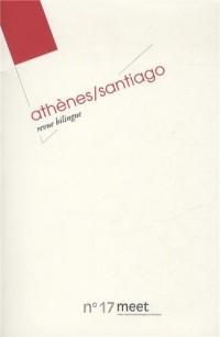 Meet, N° 17 : Athènes-Santiago