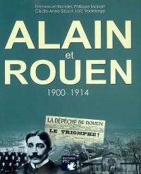 Alain et Rouen 1900-1914