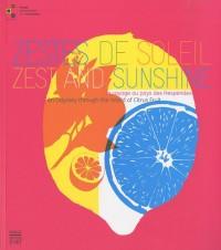 Zestes de soleil : Un voyage au pays des Hespérides