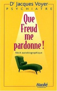 Que Freud me pardonne