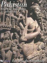 Pakistan : Terre de rencontre, Ier-VIe siècle, Les arts du Gandhara