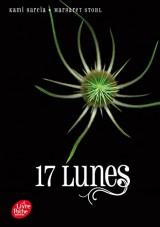 Saga sublimes Créatures - Tome 2 - 17 Lunes [Poche]