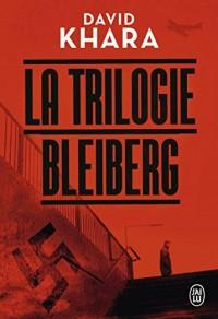 La trilogie Bleiberg Intégrale : Tome 1, Le projet Bleiberg ; Tome 2, Le projet Shiro ; Tome 3, Le projet Morgenstern