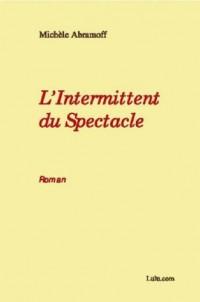 L'Intermittent Du Spectacle - Roman