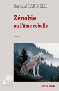 Zénobie ou l'âme rebelle