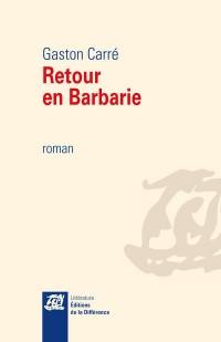 Retour en Barbarie