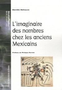 Imaginaire des Nombres Chez les Anciens Mexicains
