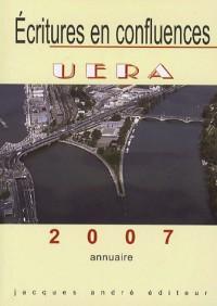 Ecritures en confluences : annuaire 2007 : Union des Ecrivains Rhône-Alpes