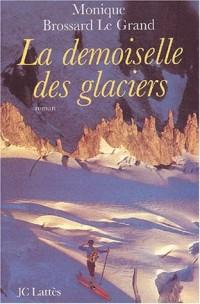 Les Demoiselles des glaciers