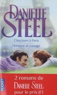 Cinq jours à Paris ; Honneur et courage