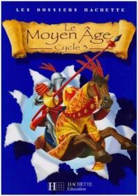 Le Moyen Age : Cycle 3