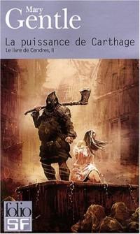 Le Livre de Cendres, Tome 2 : La puissance de Carthage