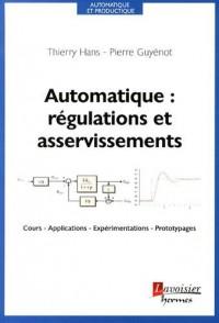 Automatique : régulations et asservissements