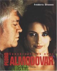 Conversations avec Pedro Almodovar