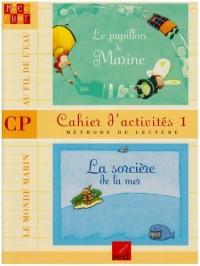 Cahier d'activité 1, CP : Méthode de lecture