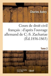 Cours Droit Civil Français  T2  ed 1856 1863