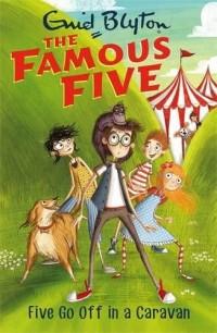 Five Go Off In A Caravan: Book 5