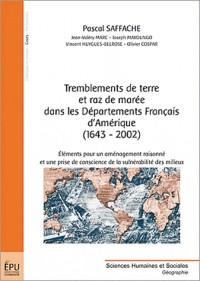 Tremblement de terre et raz de marée dans les départements français d'Amérique (1643-2002)