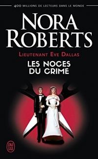 Lieutenant Eve Dallas (Tome 44) - Les noces du crime  width=