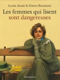 Les femmes qui lisent sont dangereuses