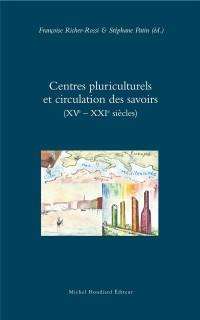 Centres Pluriculturels et Circulation des Savoirs