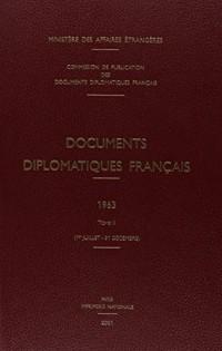 Documents diplomatiques français 1963 : Tome 2 (1er juillet-31 décembre)