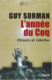 L'année du Coq : Chinois et rebelles