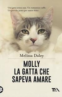 Molly. La gatta che sapeva amare