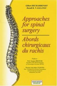 Abords chirurgicaux du rachis : Edition bilingue français-anglais