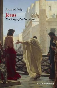 Jésus. Une biographie historique