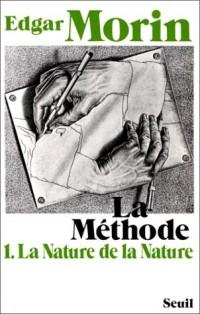 La méthode, tome 1 : La Nature de la nature