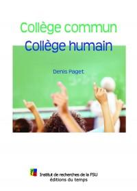 Collège commun, collège humain