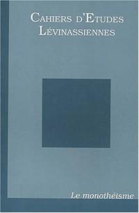 Cahiers d'Etudes Lévinassiennes N° 2/2003 : Le monothéisme