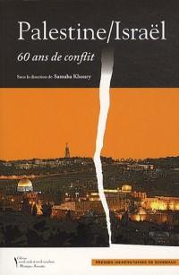 Palestine/Israël : 60 ans de conflit