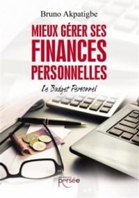 Mieux gérer ses finances personnelles - Le budget personnel