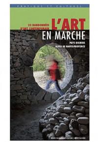 L'Art en marche: 21 randonnées d'art contemporain