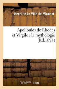 Apollonios de Rhodes et Virgile  ed 1894