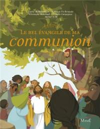 Bel évangile de ma communion