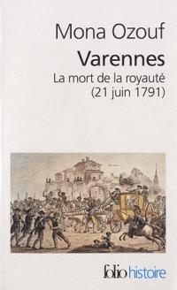 Varennes: La mort de la royauté (21 juin 1791)