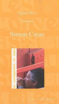 Les conversations au soleil : Simon Casas