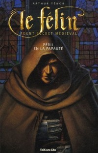 Le Félin : Péril en la papauté