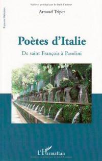 Poètes d'Italie : De saint François à Pasolini