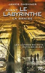 5. Avant Le labyrinthe : La Braise (5)