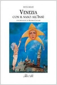 Venezia con il naso all'insu